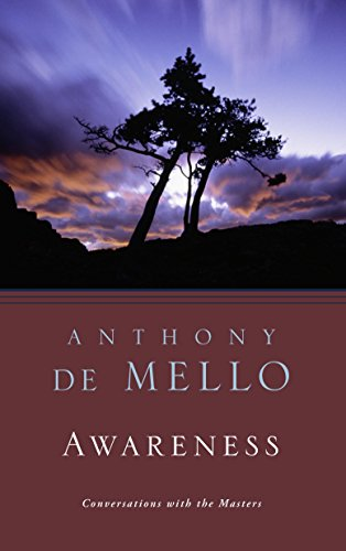 Anthony DeMello AWARENESS
